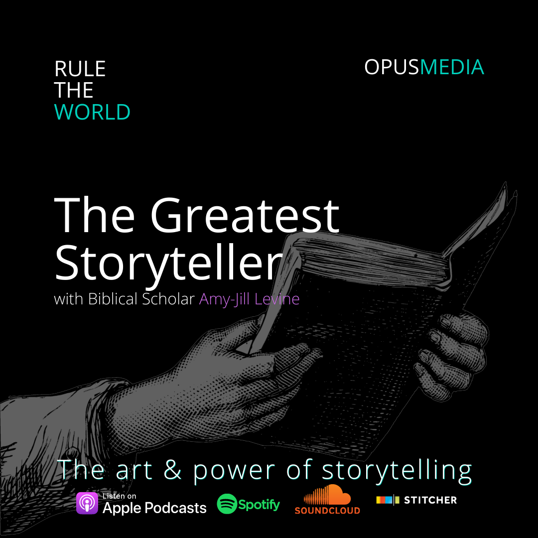 The Greatest Storyteller with Biblical Scholar Amy-Jill Levine