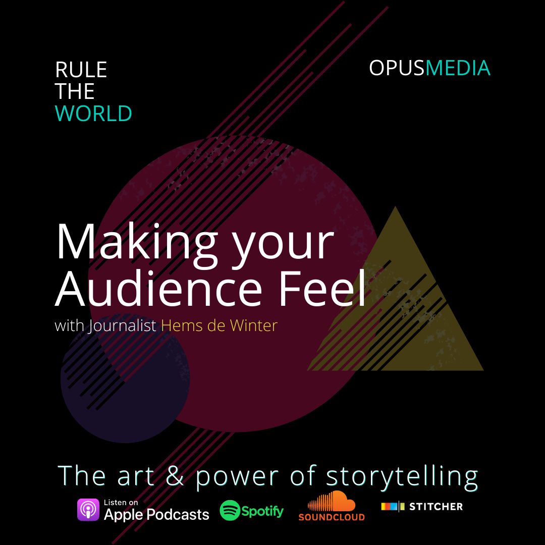 Making your Audience Feel with Journalist Hems de Winter