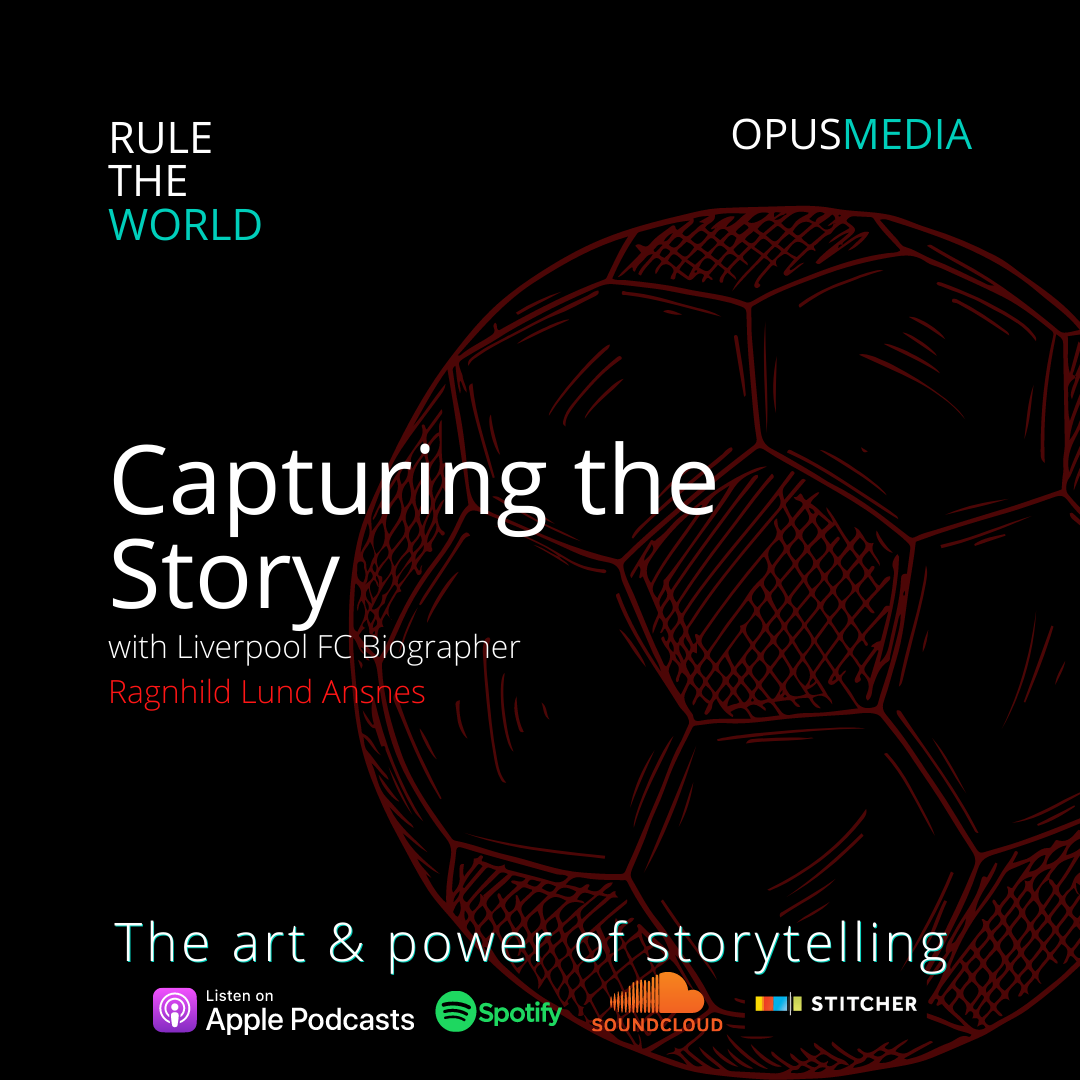 Capturing the Story with Liverpool FC Biographer Ragnhild Lund Ansnes
