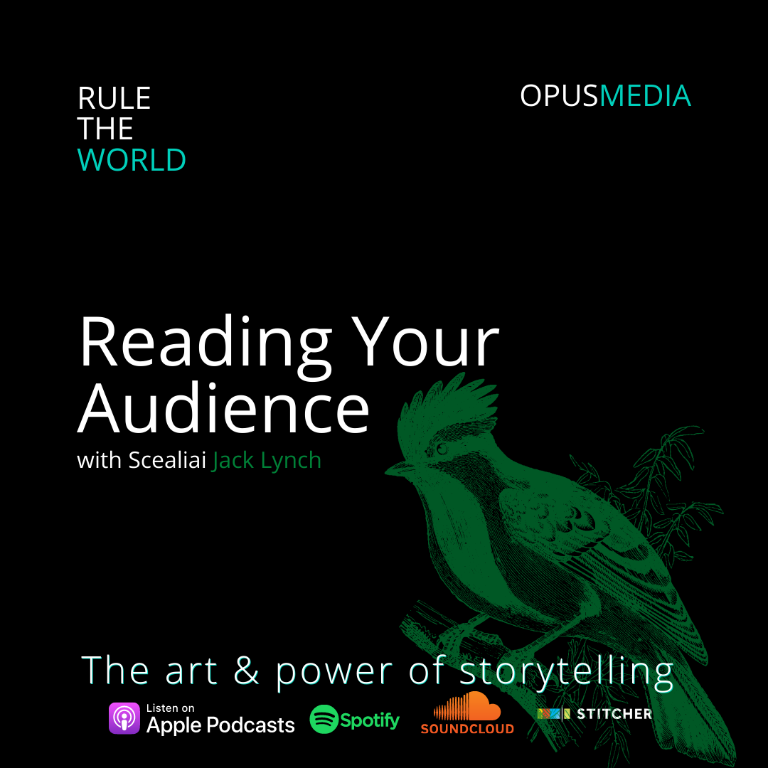 Reading Your Audience with Scealiai Jack Lynch